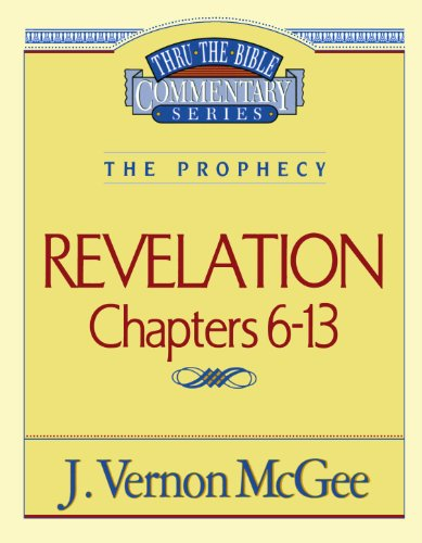 Revelation Ii chapters 6-13 (Thru the Bible - Mall Vernon