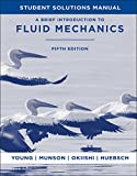 img - for Student Solutions Manual to accompany A Brief Introduction to Fluid Mechanics, 5e book / textbook / text book