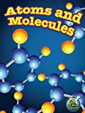 img - for Atoms and Molecules (My Science Library) book / textbook / text book