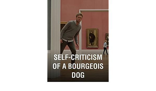 self-criticism of a bourgeois dog julian radlmaier