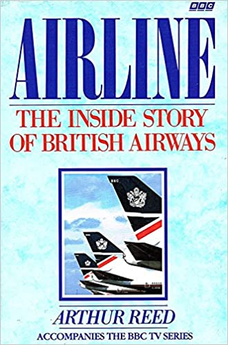 Airline: The Inside Story of British Airways: Amazon co uk