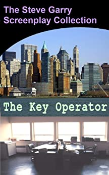 The Key Operator by [Garry, Steve]