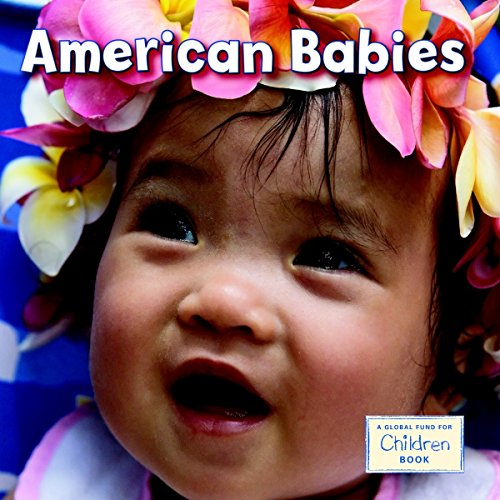 American Babies (Global Fund for Children Books (Hardcover))