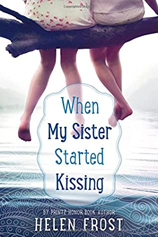 book cover of When My Sister Started Kissing