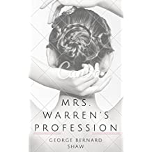 Mrs. Warren's Profession (Annotated)