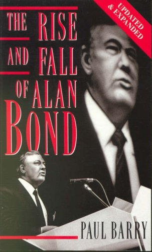 The Rise and Fall of Alan Bond