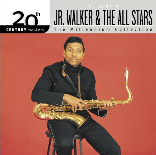 20th Century Masters: The Millennium Collection: Best Of Jr. Walker & The All Stars (Jr Walker & The All Stars Greatest Hits)
