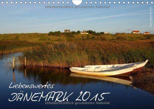 Liebenswertes Dänemark 2015 (Wandkalender 2015 DIN A4 quer): Dänemark ist ein liebenswertes Land und besteht aus Jütland, Seeland und unzähligen und Inselchen (Monatskalender, 14 Seiten)