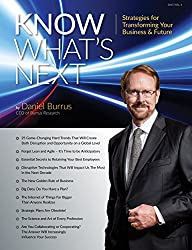Know What's Next Magazine 2015: Strategies for Transforming Your Business and Future