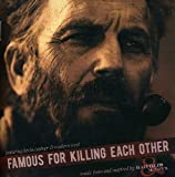 Hatfields & Mccoys: Famous for Killing Each Other