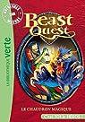 Beast quest, tome 21 : Le chaudron magique par Blade