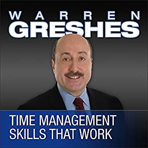 Time Management Skills That Work Audiobook