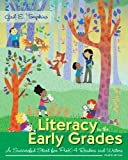 Literacy in the Early Grades: A Successful Start for PreK-4 Readers and Writers, Enhanced Pearson eText with Loose-Leaf Version -- Access Card Package (4th Edition)