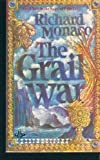 The Grail War, Richard Monaco, 0425058425