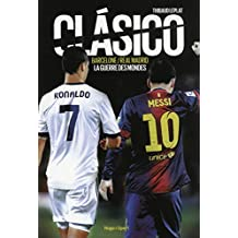 CLASICO BARCELONE/REAL MADRID
