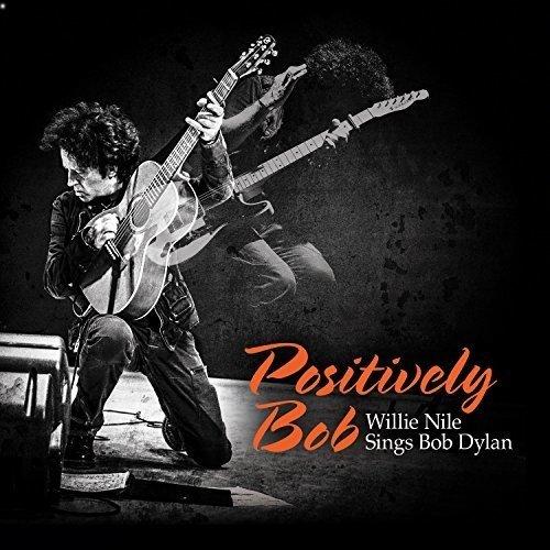 Risultati immagini per willie nile positively bob