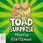 Toad Surprise  | Morris Gleitzman
