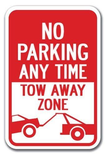No Aparcamiento cualquier momento Tow-Away zona cartel 12 X ...