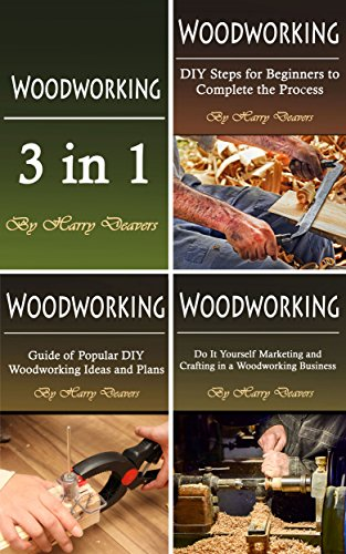 Woodworking: Ultimate Guide of Plans, Projects, Tips, and Woodworking Basics for Beginners by [Deavers, Harry]