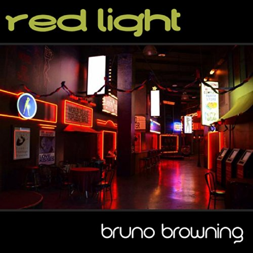 Bruno Browning Red Light