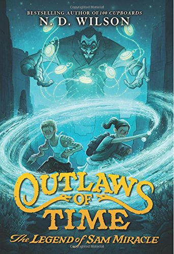 Outlaws of Time: The Legend of Sam Miracle