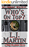 Who's On Top?: A Mike Reardon Novel (The Repairman Book 4)