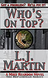 Who's On Top?: A Mike Reardon Novel (The Repairman Book 4)
