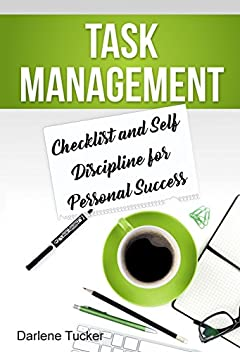 Task Management: Checklist and Self Discipline for Personal Success