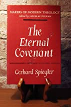 The Eternal Covenant: Schleiermacher's…