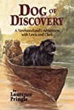 Dog of Discovery, Laurence Pringle, 1590782674