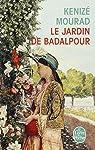 Le jardin de Badalpour par Mourad