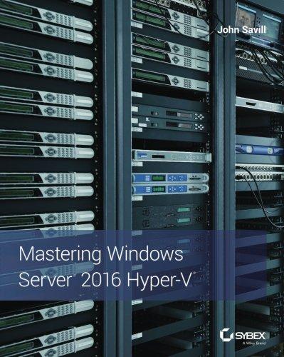 Mastering Windows Server 2016 Hyper-V (Hyper Sport)