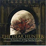 Act II: Meaning of & All Things Regarding Ms Leadi by Dear Hunter (2007) Audio CD