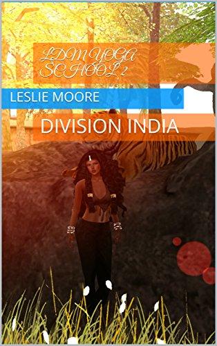 Amazon.com: LDM Yoga School 2: DIVISION INDIA eBook: Leslie ...