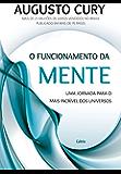 O funcionamento da mente: Uma jornada para o mais incrível dos universos (Portuguese Edition)