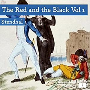 The Red and the Black, Volume 1 Audiobook