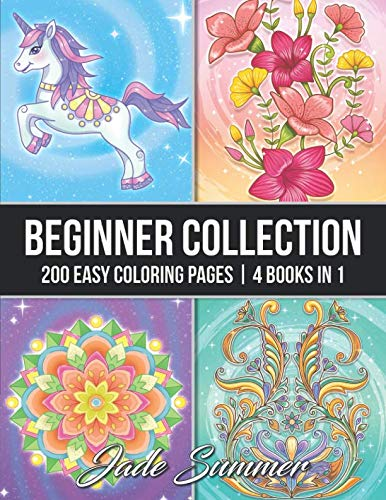 (Beginner Collection: An Adult Coloring Book with 200 Easy Coloring Pages of Animals, Flowers, Mandalas, Swirls, and)
