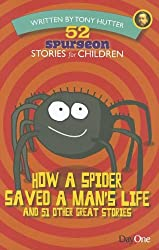 How a spider saved a man's life (52 Spurgeon Stories for Children)