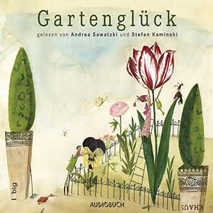 Gartenglück Hörbuch