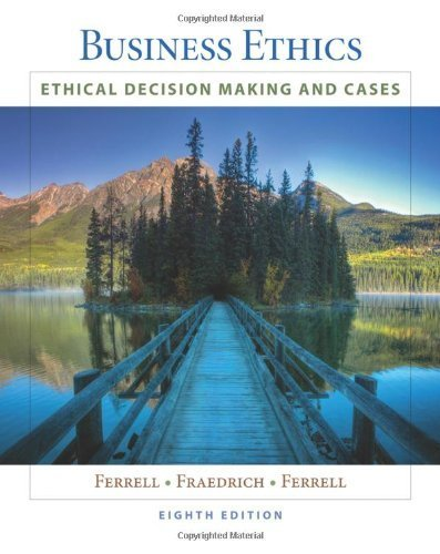 Business Ethics: Ethical Decision Making & Cases (Available Titles CourseMate) by O. C. Ferrell (2010-01-04)