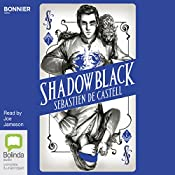 Shadowblack: Spellslinger, Book 2 | Sebastien de Castell