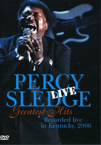 Percy Sledge: Greatest Hits Live - Recorded Live - Percy Sledge Songs