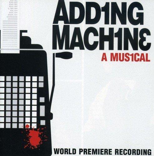 Adding Machine: A Musical - Original Off-Broadway Cast