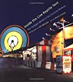 img - for Inside the Live Reptile Tent: The Twilight World of Carnival Midway by Bruce Caron (2001-02-01) book / textbook / text book