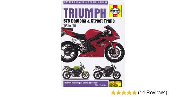 triumph 675 daytona and street triple service and repair manual rh amazon com triumph street triple r owners manual pdf 2013 triumph street triple r owner's manual pdf