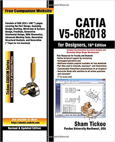 CATIA V5-6R2018 for Designers, 16th Edition: Prof  Sham Tickoo