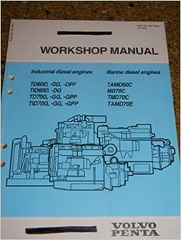 Volvo Penta Workshop Manual for Industrial diesel engines TD60D, -DG