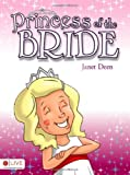 Princess of the Bride, Janet Deen, 1616633069