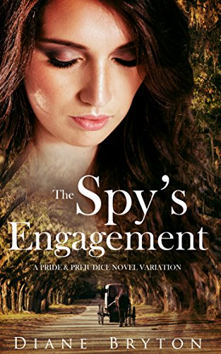 The Spy's Engagement: A Pride and Prejudice Novel Variation