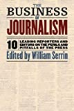 The Business of Journalism, , 1565845811
